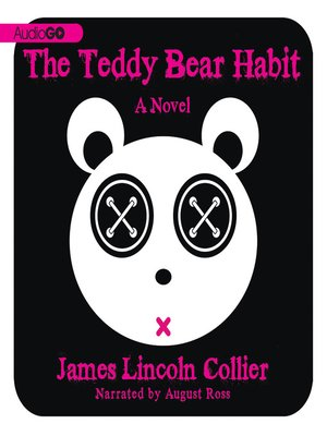 cover image of The Teddy Bear Habit