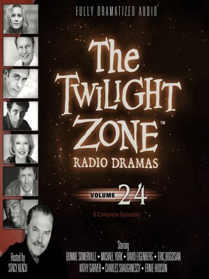 cover image of The Twilight Zone Radio Dramas, Volume 24
