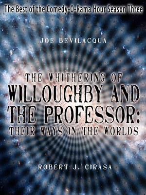 cover image of The Whithering of Willoughby and the Professor: Their Ways in the Worlds