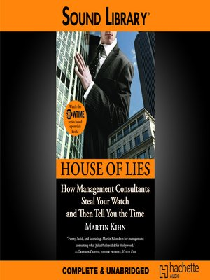 house of lies by martin kihn a overdrive rakuten overdrive ebooks