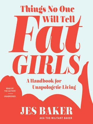 cover image of Things No One Will Tell Fat Girls