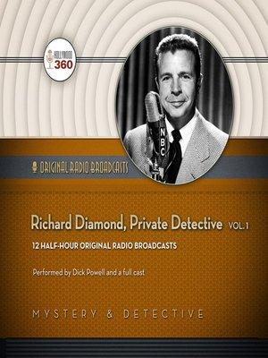 cover image of Richard Diamond, Private Detective, Volume 1