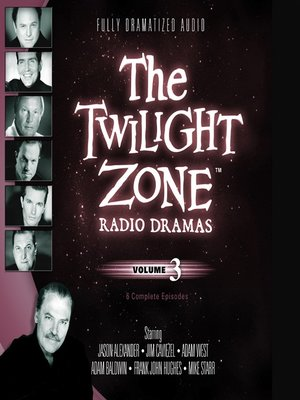 cover image of The Twilight Zone Radio Dramas, Volume 3