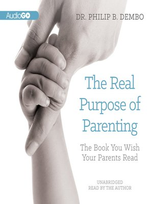 cover image of The Real Purpose of Parenting