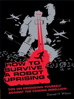cover image of How to Survive a Robot Uprising