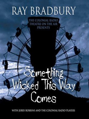 cover image of Something Wicked This Way Comes