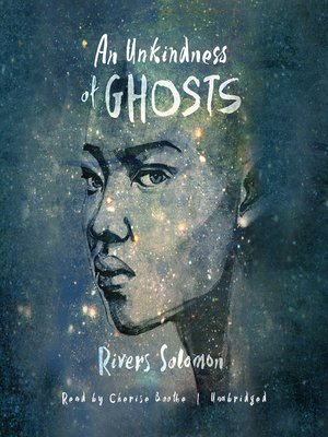 cover image of An Unkindness of Ghosts