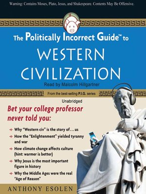 cover image of The Politically Incorrect Guide to Western Civilization