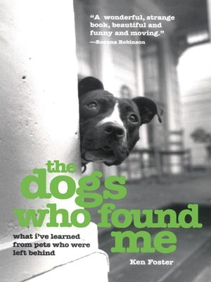 cover image of The Dogs Who Found Me