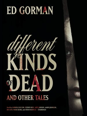 cover image of Different Kinds of Dead, and Other Tales