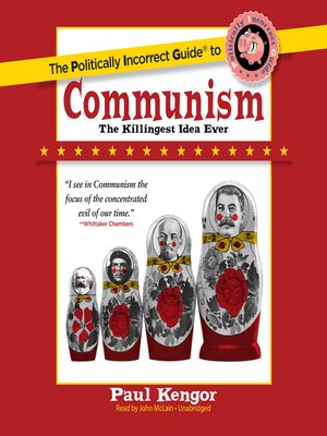 cover image of The Politically Incorrect Guide to Communism