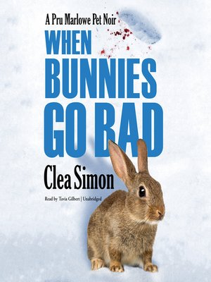 cover image of When Bunnies Go Bad