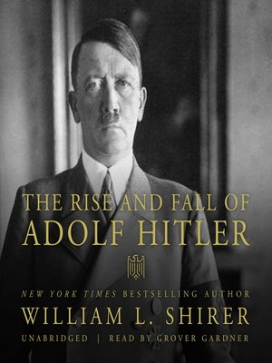 cover image of The Rise and Fall of Adolf Hitler