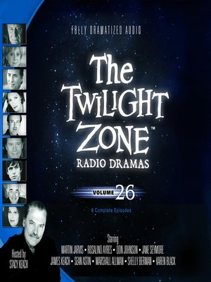 cover image of The Twilight Zone Radio Dramas, Volume 26