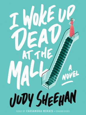 cover image of I Woke Up Dead at the Mall