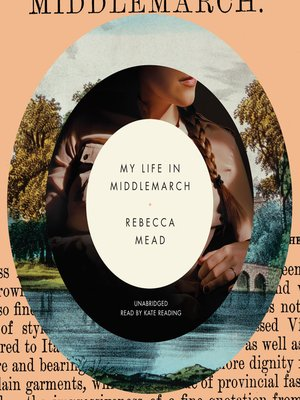 cover image of My Life in Middlemarch