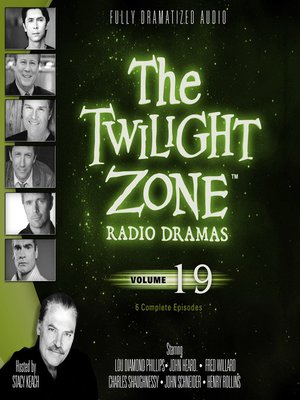 cover image of The Twilight Zone Radio Dramas, Volume 19