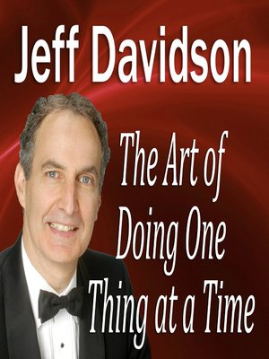 cover image of The Art of Doing One Thing at a Time