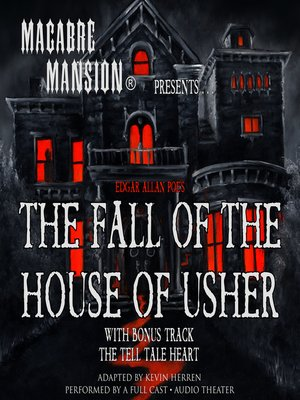 cover image of Macabre Mansion Presents ... the Fall of the House of Usher