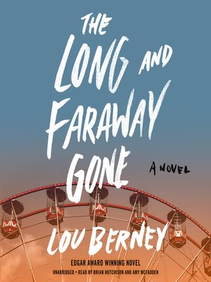cover image of The Long and Faraway Gone