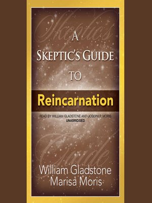 cover image of A Skeptic's Guide to Reincarnation