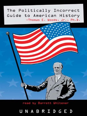 cover image of The Politically Incorrect Guide<sup>TM</sup> to American History
