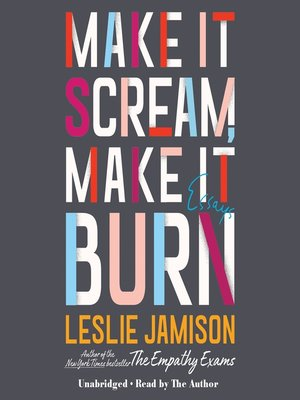 cover image of Make It Scream, Make It Burn