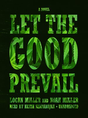 cover image of Let the Good Prevail