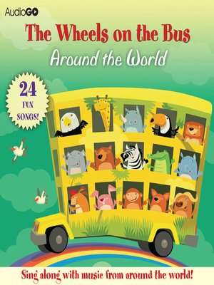 cover image of The Wheels on the Bus Around the World