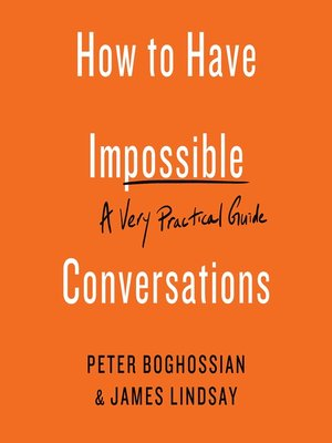 cover image of How to Have Impossible Conversations