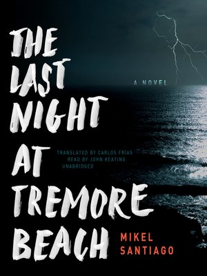 cover image of The Last Night at Tremore Beach