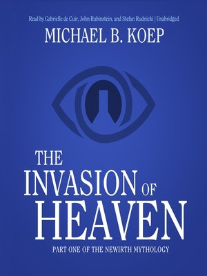cover image of The Invasion of Heaven