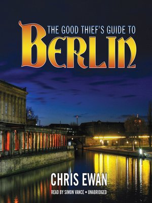 cover image of The Good Thief's Guide to Berlin