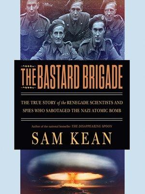 cover image of The Bastard Brigade