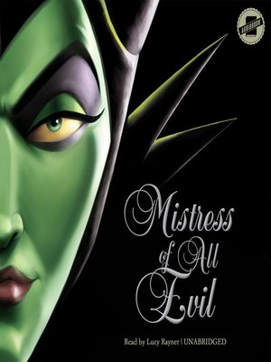cover image of Mistress of All Evil: A Tale of the Dark Fairy