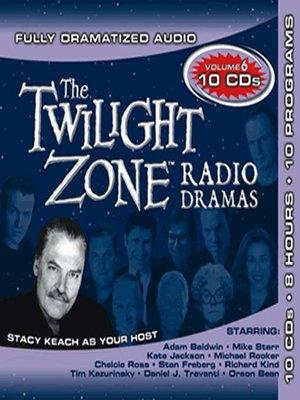 cover image of Twilight Zone Radio Dramas, Collection 6