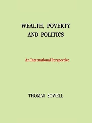 cover image of Wealth, Poverty, and Politics