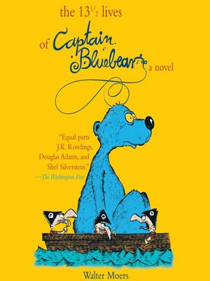 cover image of The 13½ Lives of Captain Bluebear
