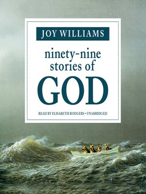 cover image of Ninety-Nine Stories of God