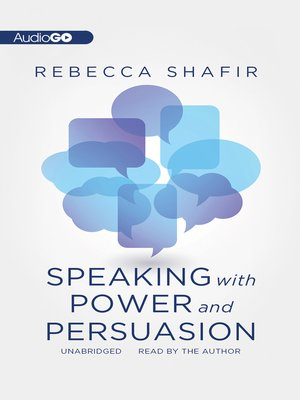 cover image of Speaking with Power and Persuasion