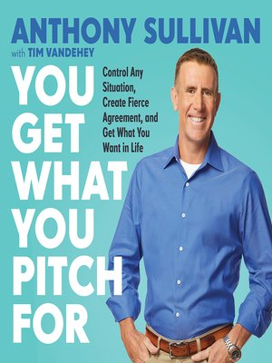 cover image of You Get What You Pitch For