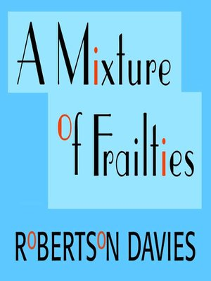 cover image of A Mixture of Frailties