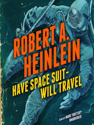 cover image of Have Space Suit, Will Travel