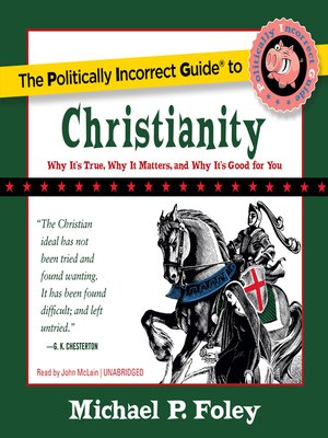 cover image of The Politically Incorrect Guide to Christianity