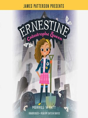 cover image of Ernestine, Catastrophe Queen