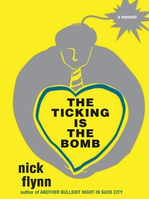 cover image of The Ticking is the Bomb