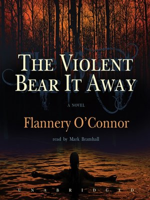cover image of The Violent Bear It Away