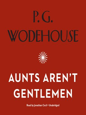 cover image of Aunts Aren't Gentlemen