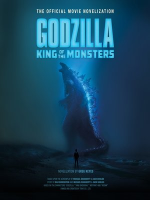 cover image of Godzilla: King of the Monsters