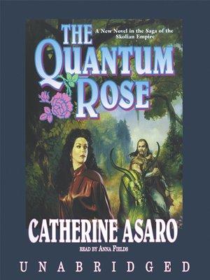cover image of The Quantum Rose